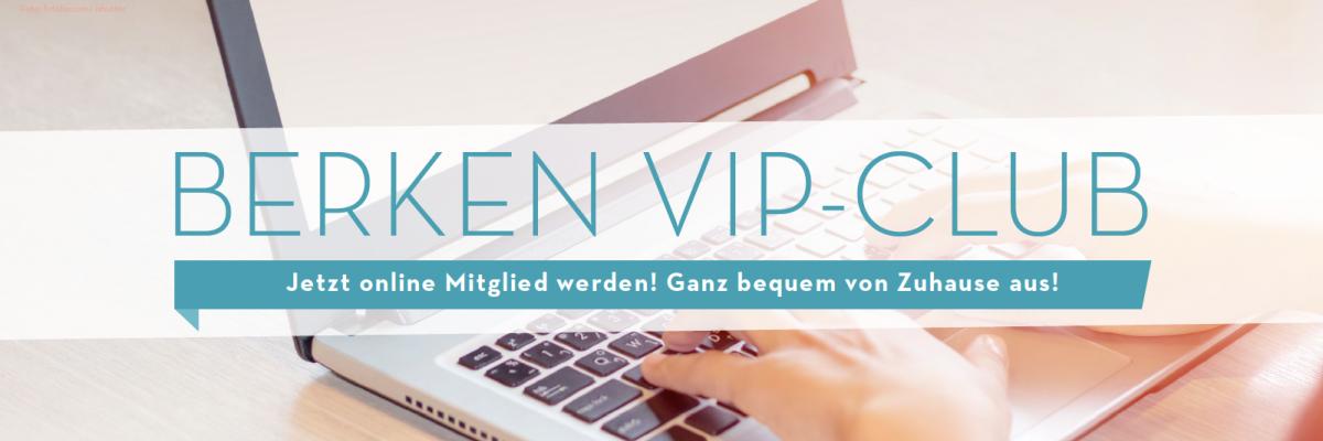 Online anmelden im Berken Vip-Club